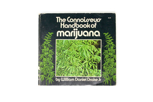 The Connoisseur's Handbook of Marijuana