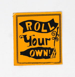 Roll Your Own Sticker