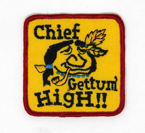 Chief Gettum' High!! Patch