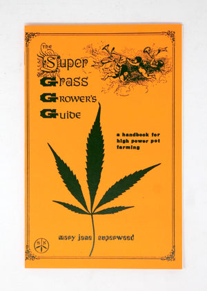 The Super Grass Growers Guide