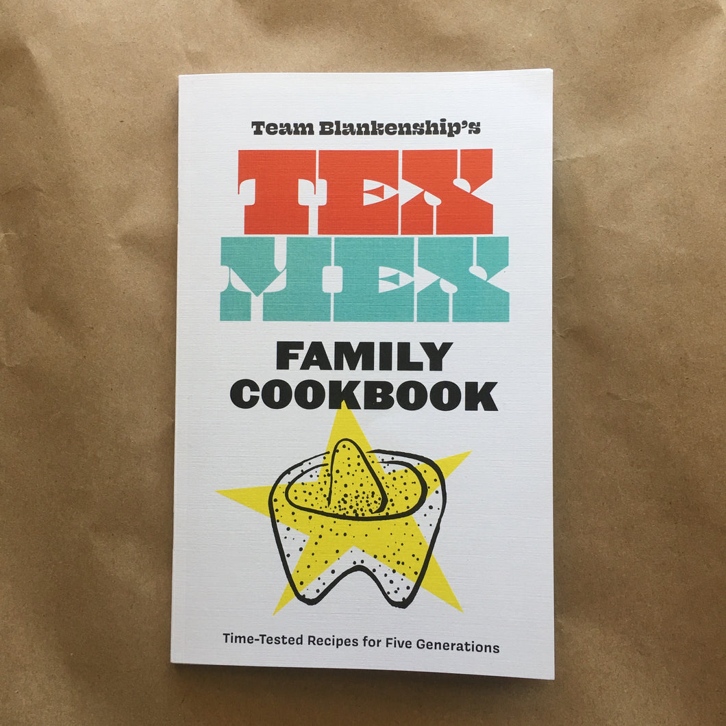 Tex-Mex Family Cookbook