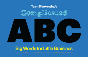 Complicated ABC: Big Words for Little Brainiacs