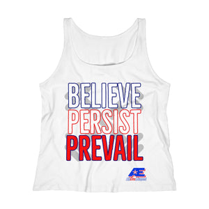 Believe - Persist - Prevail RelaxedTank Top