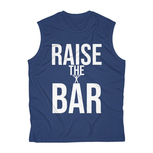 """RAISE THE BAR"" Men's Sleeveless Performance Tee"