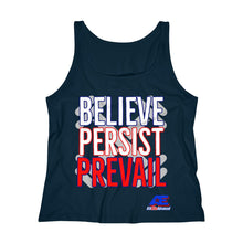 Load image into Gallery viewer, Believe - Persist - Prevail RelaxedTank Top