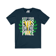 "Load image into Gallery viewer, """"KEEP YOUR EYES ON THE PRIZE""  Unisex Short Sleeve Tee"