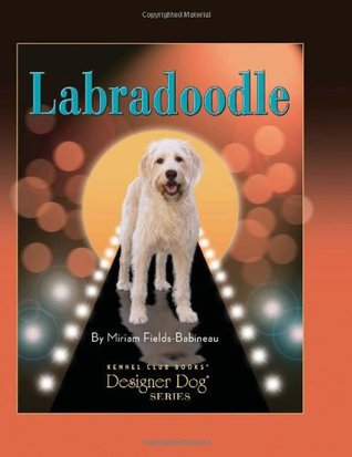 Labradoodle by Miriam Fields-Babineau, Mary Bloom (Photographs)
