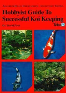 Hobbyist Guide to Successful Koi Keeping by David Pool