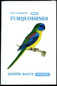 Grass Parakeets: Turquoisines by Joseph Batty