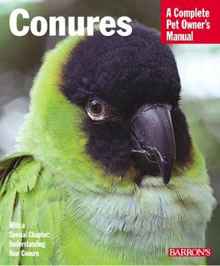Conures by Matthew M. Vriends