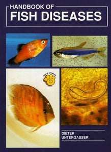 Handbook of Fish Diseases by G. Untergasser, G. Untergasser
