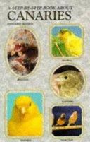 Step-By-Step about Canaries by Anmarie Barrie