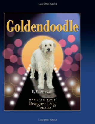 Goldendoodle by Kathryn Lee, Mary Bloom