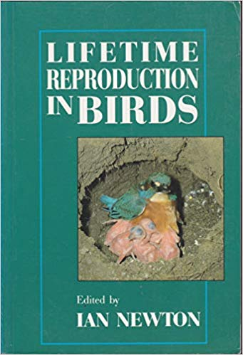 Lifetime Reproduction in Birds by Ian Newton (Editor)