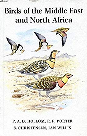 Birds Of The Middle East And North Africa by P.A.D. Hollom
