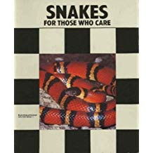 Snakes for Those Who Care by Anmarie Barrie