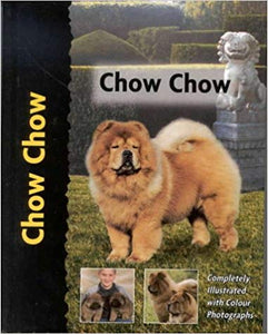 Chow Chow (Pet Love) by Penelope Ruggles-Smythe