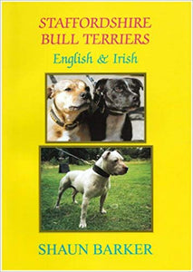 Staffordshire Bull Terriers (English and Irish) by Shaun Barker