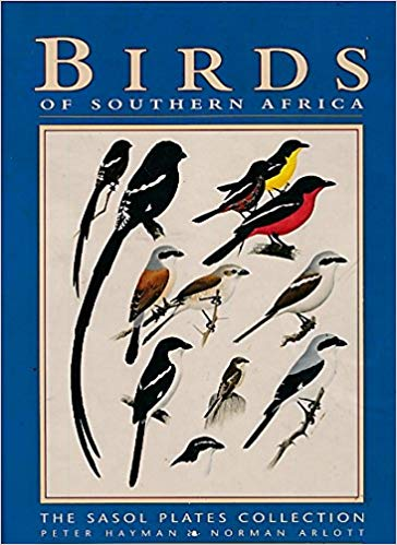 Illustrated Birds of Southern Africa by Peter Hayman, Warwick Tarboton , Norman Arlott