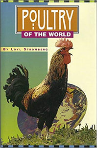 Poultry of the World by Loyl Stromberg (New)