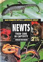 Newts: Their Care in Captivity by Jordan Patterson