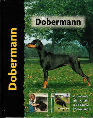 Dobermann (Pet Love) by Lou-Ann Cloidt