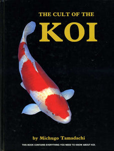 The Cult Of The Koi by Michugo Tamadachi 1990 Edition Black Cover