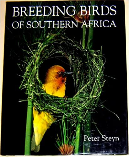 Breeding Birds of Southern Africa By Peter Steyn Helm Field Guides