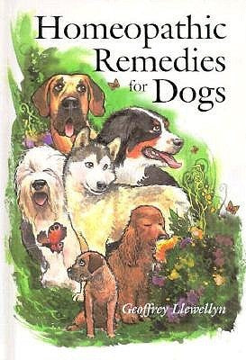 Homeopathic Remedies for Dogs by Geoffrey Llewellyn