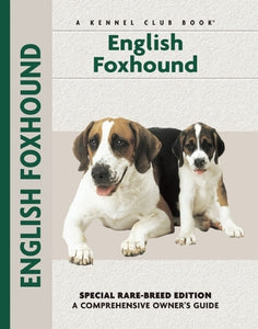 English Foxhound (Comprehensive Owner's Guide) by Chelsea Devon, Patricia Peters