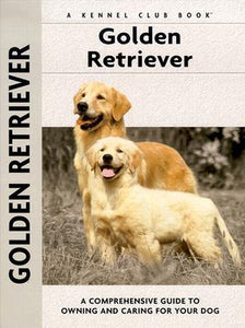 Golden Retriever: A-Z by Nona Kilgore Bauer Kennel Club Books