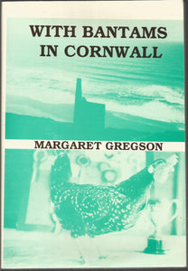 With Bantams In Cornwall Margaret Gregson