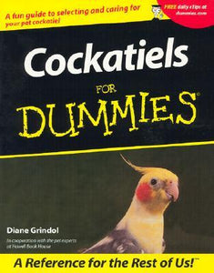 Cockatiels for Dummies by Diane Grindol
