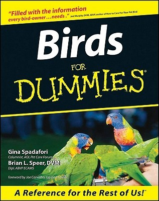 Birds for Dummies by Gina Spadafori, Brian L. Speer