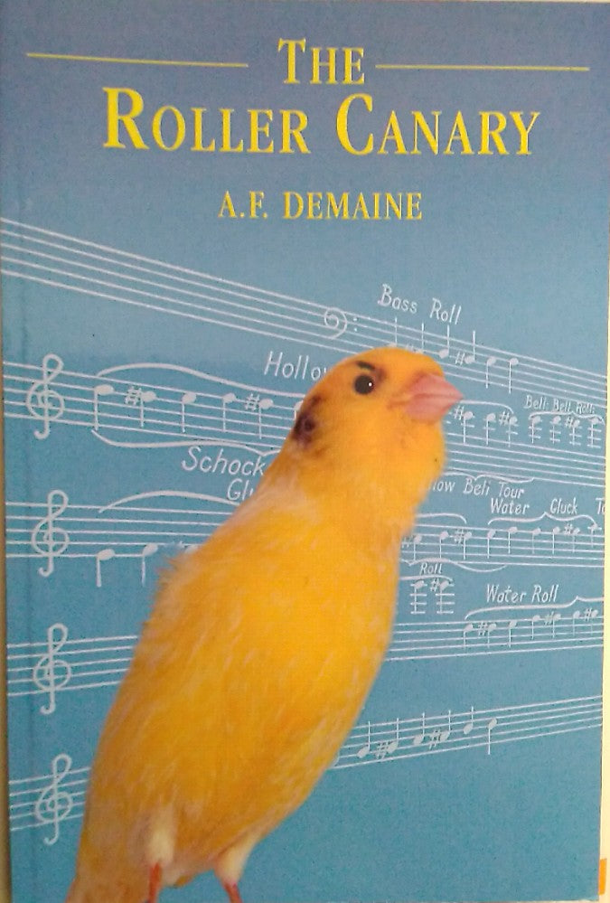 The Roller Canary A.F. Demaine 2003