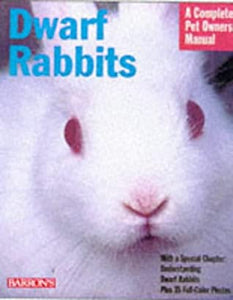 Dwarf Rabbits by Monika Wegler, Monika Hegler , Elizabeth D. Crawford (Translator)