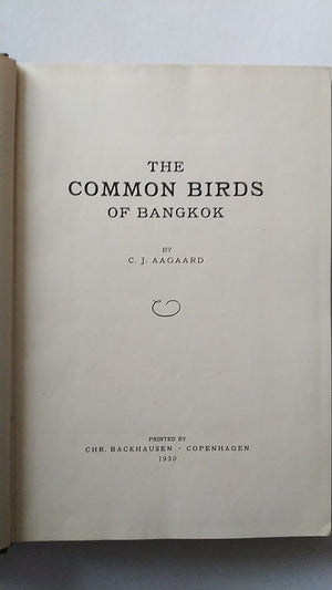 The Common Birds of Bangkok by Carl Johan Aagaard