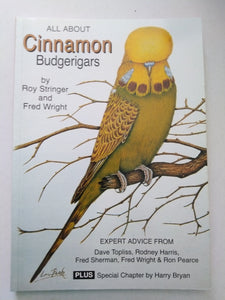 ALL ABOUT BUDGERIGARS (CINNAMON)FRED WRIGHT, ROY STRINGER. NEW