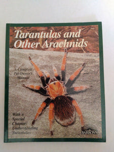 Tarantulas and Other Arachnids. by Samuel D. Marshall