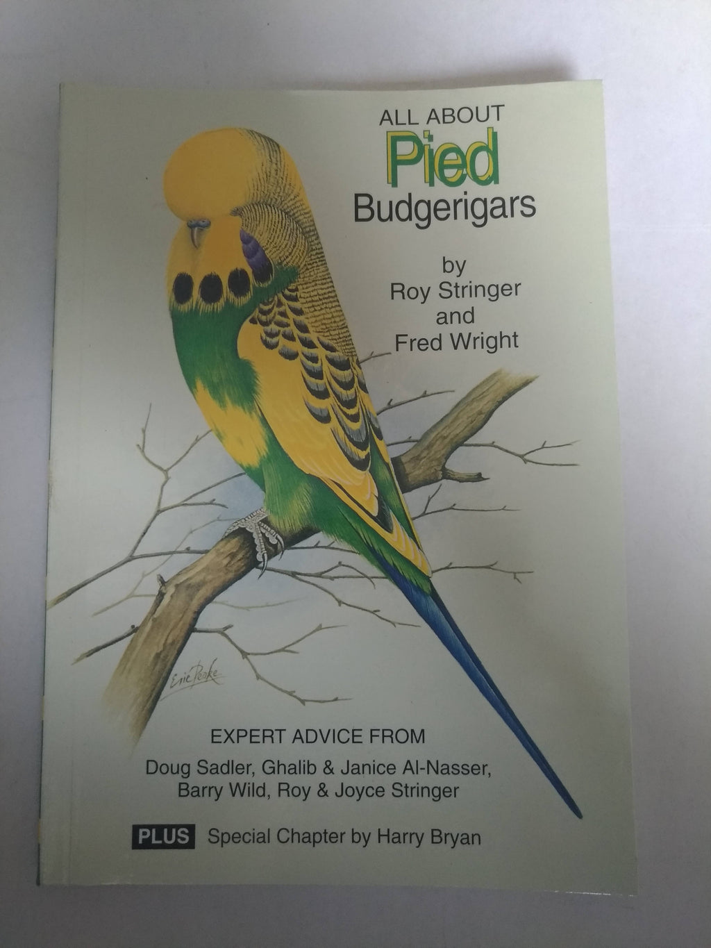 All About Pied Budgerigars by Fred Wright and Roy Stringer (New)