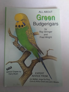 All About Green Budgerigars by Fred Wright and Roy Stringer (New)