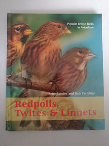 Redpolls, Twites and Linnets: Popular British Books in Aviculture by Peter Lander, Bob Partridge