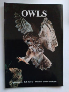Owls by Rob Harvey Practical Avian Consultants