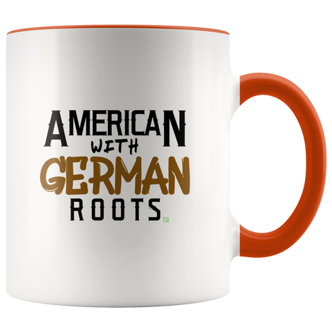 "Image of ""American With German Roots"" Fun Coffee Mug, Show Your Ethnic Pride"