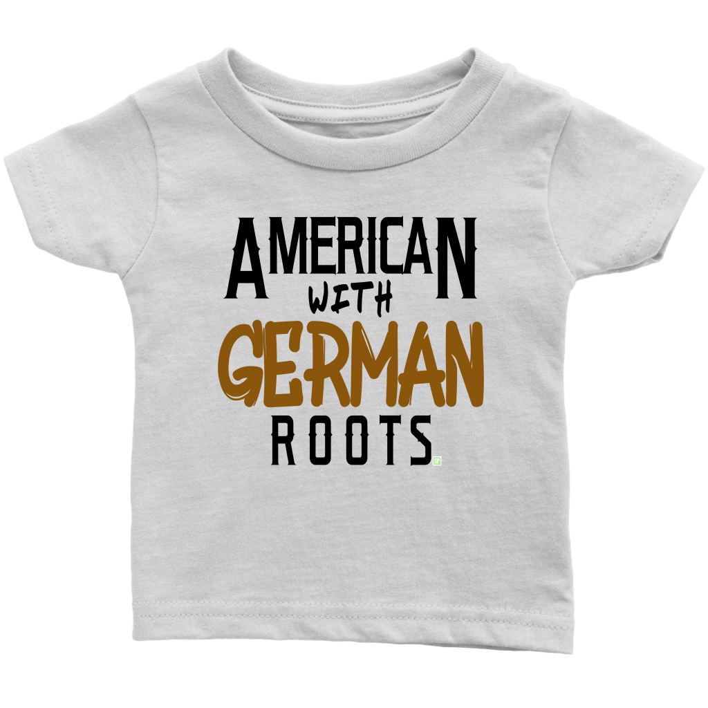 """American With German Roots"" Infant T-Shirt"