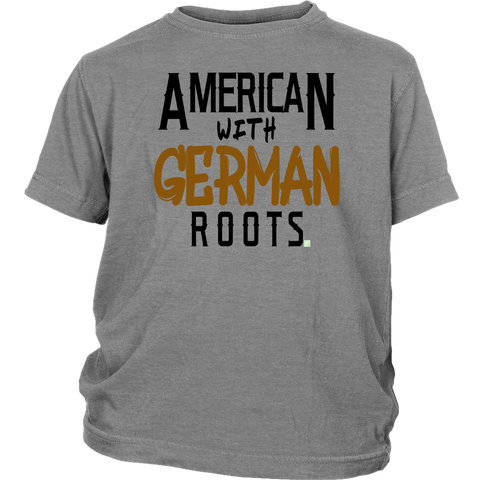 """American With German Roots"" Youth Shirt"