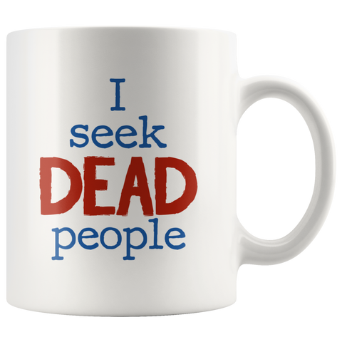 I Seek Dead People
