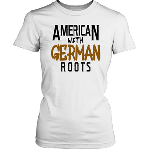 """American With German Roots"" Women's T-Shirt"