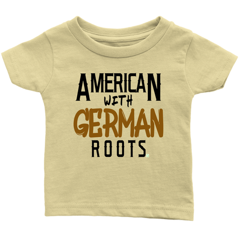 "Image of ""American With German Roots"" Infant T-Shirt"