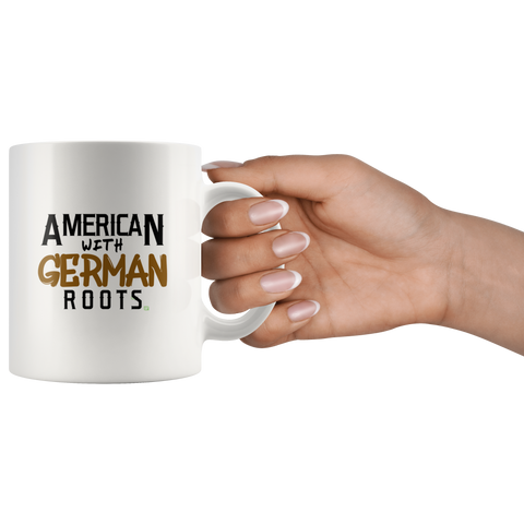 """American With German Roots"" White Coffee Mug for Him or Her"